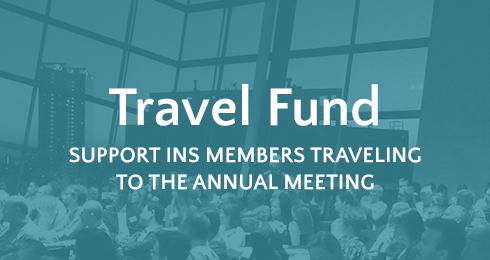 Travel Fund: Support INS members traveling to the annual meeting
